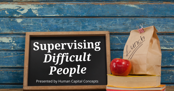 Supervising Difficult People